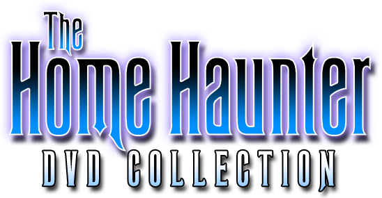 The Home Haunters DVD Collection